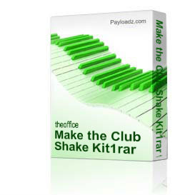 make the club shake kit1rar for 30000
