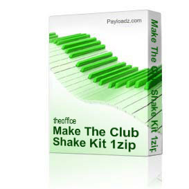 Make The Club Shake Kit 1zip | Music | Soundbanks