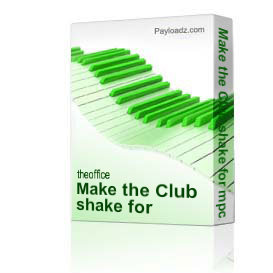 make the club shake for mpc2000 x lzip