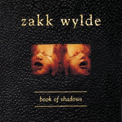 First Additional product image for - ZAKK WYLDE Book Of Shadows (1999) (RMST) (3 BONUS TRACKS) 320 Kbps MP3 ALBUM
