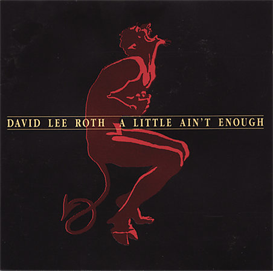 DAVID LEE ROTH A Little Ain't Enough (1991) 320 Kbps MP3 ALBUM | Music | Rock