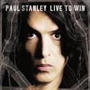 PAUL STANLEY (KISS) Live To Win (2006) 320 Kbps MP3 ALBUM | Music | Rock