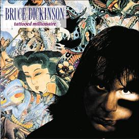 BRUCE DICKINSON Tattooed Millionaire (2002) (RMST) (COLUMBIA) (5 BONUS TRACKS) 320 Kbps MP3 ALBUM | Music | Rock