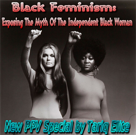 Black Feminism:Exposing The Myth Of The Independent Black Woman | Audio Books | Biographies