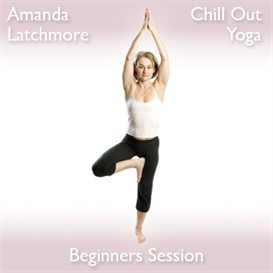 Chill Out Yoga - Beginners, Volume 1 | Audio Books | Health and Well Being