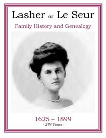 Lasher Family History and Genealogy | eBooks | History