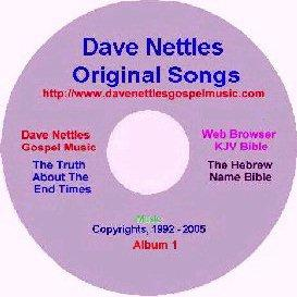 Dave Nettles,  Album 1,  12 Original Songs | Music | Gospel and Spiritual