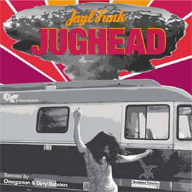 b. jayl funk  jughead (omegaman remix)