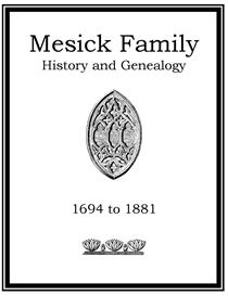 Mesick Family History and Genealogy | eBooks | History