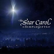 simplegifts the star carol