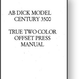 AB DICK Century 3500 Operator's and Parts Manual | Other Files | Documents and Forms
