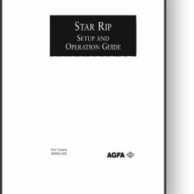 AGFA Star RIP Operator's, Parts, & Installation Manual | Other Files | Documents and Forms