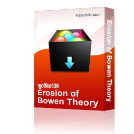 erosion of bowen theory
