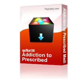 addiction to prescribed medications