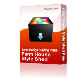 Farm House Style Shed Plan #18 | Other Files | Everything Else