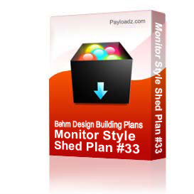 monitor style shed plan #33