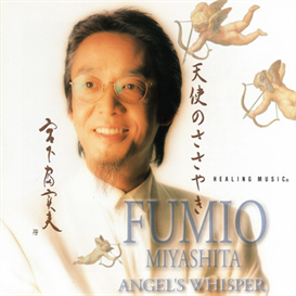 Fumio Miyashita Angels Whisper 320kbps MP3 album | Music | New Age