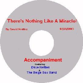 album 1, song 1, there's nothing like a miracle , with accompaniment