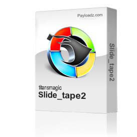 Slide_tape2 | Movies and Videos | Documentary