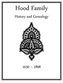 Hood Family History and Genealogy | eBooks | History