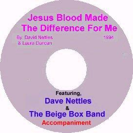 album 1, song 7,  jesus blood made the difference for me, with accompaniment