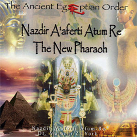 nazdir aaferti atum-re the new pharaoh