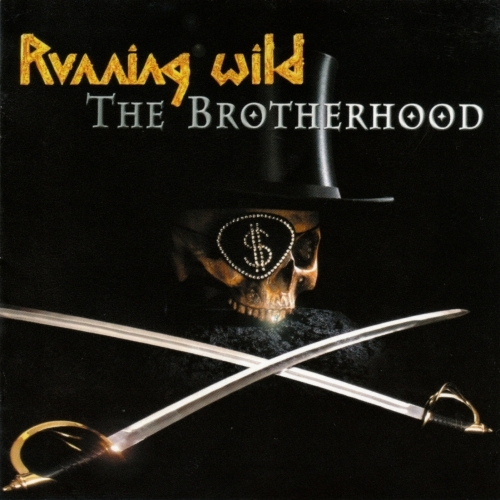 First Additional product image for - RUNNING WILD The Brotherhood (2002) (GUN RECORDS) (IMPORT) (E.U.) (2 BONUS TRACKS) 320 Kbps MP3 ALBUM