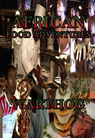 African Food Adventures  Warthog | Movies and Videos | Action