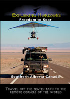 Exploring Horizons Freedom to Soar - Southern Alberta Canada | Movies and Videos | Action