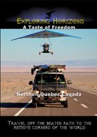 exploring horizons a taste of freedom - northen quebec canada
