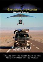 exploring horizons desert bound - athabasca sand dunes canada
