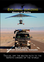 exploring horizons house of myths - bella coola british columbia, canada