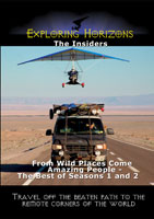Exploring Horizons The Insiders - From Wild Places Come Amazing People - The Best of Seasons 1 and 2 | Movies and Videos | Action
