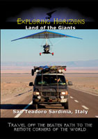 Exploring Horizons Land of the Giants - San Teadoro Sardinia, Italy | Movies and Videos | Action