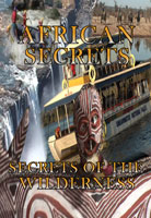 African Secrets  Secrets of the Wilderness | Movies and Videos | Action