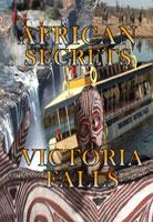 african secrets  victoria falls