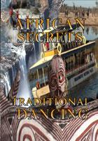 african secrets  traditional dancing
