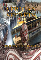 African Secrets  Behind the Bones | Movies and Videos | Action