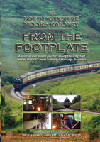 The North Yorkshire Moors Railway From The Footplate | Movies and Videos | Action