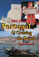 clint denn's portugal & cruising the douro valley