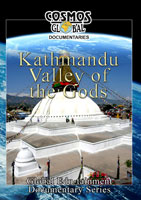 cosmos global documentaries  kathmandu valley of the gods