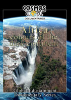 cosmos global documentaries  africa colors of the dark continent