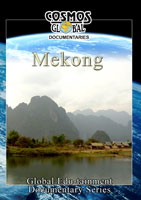 Cosmos Global Documentaries  MEKONG The Three Ancient Kingdoms Of Cambodia, Thailand & Vietnam | Movies and Videos | Action