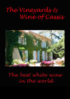 The Vineyards and Wine of Cassis The best white wine in the world | Movies and Videos | Action
