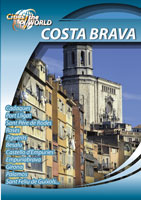 Cities of the World  COSTA BRAVA Spain | Movies and Videos | Action