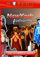 world's greatest festivals  the ultimate guide: new york fashion week