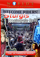 world's greatest festivals  the ultimate guide: the sturgis motorcycle rally
