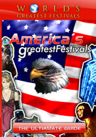 world's greatest festivals  the ultimate guide: america's greatest festivals