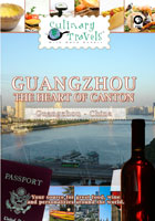 culinary travels  guangzhou-the heart of canton