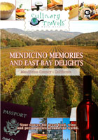 Culinary Travels  Mendicino Memories and East Bay Delights Mendicino County-Fetzer/Bonterra wineries/East Bay-Peet's Coffee and | Movies and Videos | Action